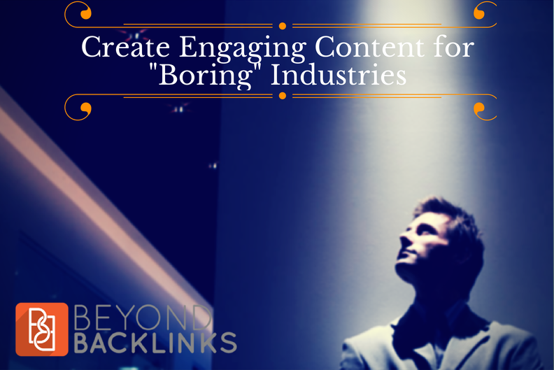How-to-Create-Engaging-Content-for-Boring-Industries